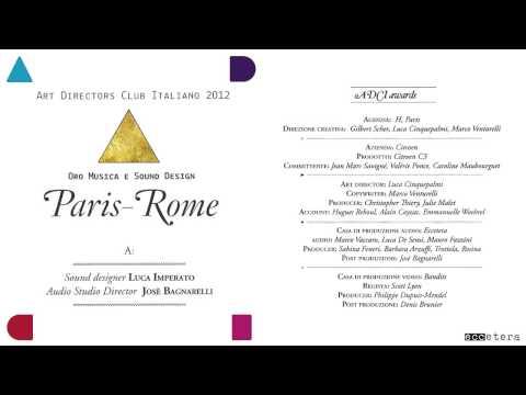 ADCI - Sound Design Gold - Citroen C3 Paris - Rome