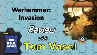 warhammer: Invasion Review - with Tom Vasel