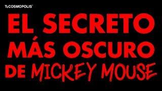 EL SECRETO más OSCURO de MICKEY MOUSE que ARRUI... NARA TU INFANCIA