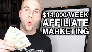 $14000 Week Online! Profitable Online Business 2019 - Affiliate Marketing