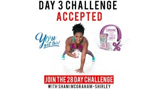 Day 3: Serge 28 Day  You Got This Challenge with Shani McGraham Shirley