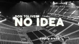 Don Toivler- No idea Empty arena