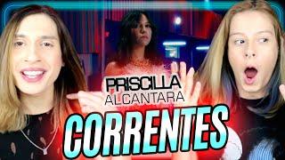 NOVA ERA POP! PRISCILLA ALCANTARA 'CORRENTES' (REACT) Acorda, Berenice!