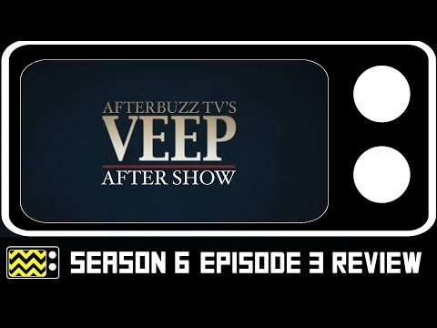 Veep Season 6 Episode 3 Review & After Show | AfterBuzz TV