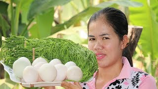 Amazing Cooking Duck Egg With Climbing Wattle Delicious  - Duck Egg Recipes   - Village Food Factory