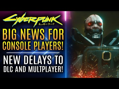 Cyberpunk 2077 - Big News For PS5 and Xbox Series X Players! Delays for DLC Multiplayer!
