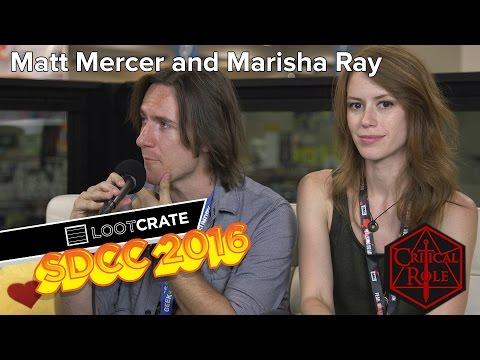 SDCC 2016:  Matt Mercer And Marisha Ray of Critical Role
