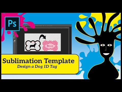 Designing for Sublimation -  Sublimation Dog ID Tag Tutorial in Photoshop For Beginners