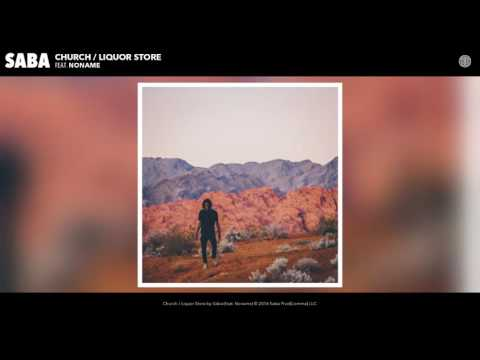 Saba - Church / Liquor Store feat. Noname (Audio)