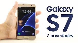 7 novedades del Samsung GALAXY S7 (vs S6)