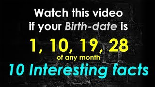 10 Facts about the People Born on 1, 10, 19, 28 Date of Any Month | Personality Traits