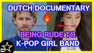 Dutch Documentary Under Fire For Being Rude To K-pop Girl Band