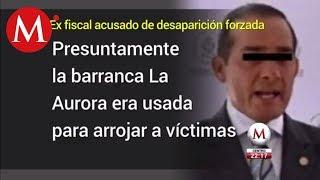 Detienen a ex fiscal de Veracruz, acusado de desaparición forzada