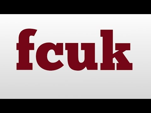 fcuk meaning and pronunciation