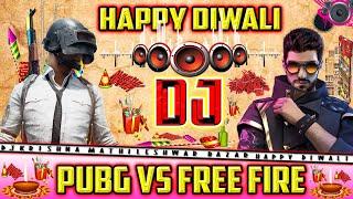 Happy Diwali Song 2020   Diwali vs PUBG   Happy Diwali Vs Free fire Dj Remix   Happy Diwali DJ 2020