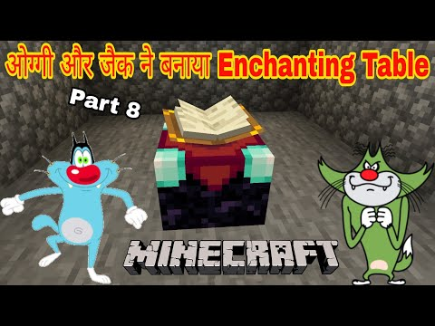 Oggy Make Enchanting Table In Minecraft Part 8 With Oggy And Jack