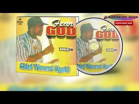 Etsako Music: Chief Vincent Ugabi - Fear God [Full Album]