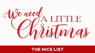 We Need a Little Christmas: The Nice List - December 13, 2020