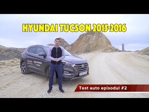 Review Hyundai Tucson 2015 2016 Romania. Test auto episodul #2