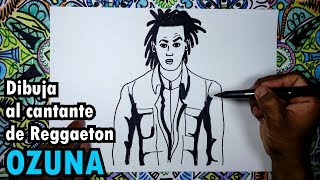 Dibuja al cantante de Reggaeton OZUNA paso a paso