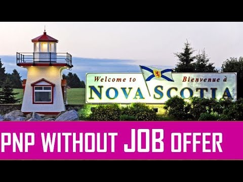 Nova Scotia PNP Without Job Offer 2018