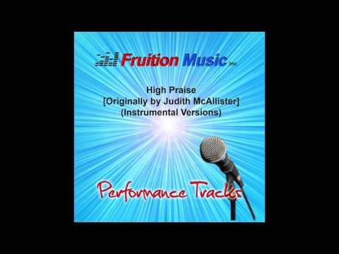 High Praise (Low Key) [Originally Performed by Judith McCallister] [Instrumental Version] SAMPLE