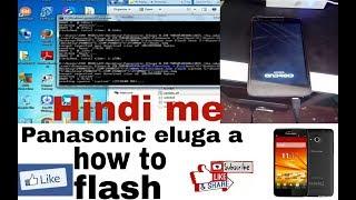 panasonic eluga a flashing  How to Flash Or Software Update hindi