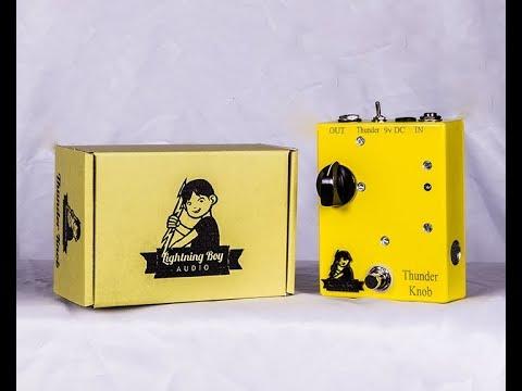 Lightning Boy Audio Thunder Knob high voltage 12AX7 overdrive FX pedal