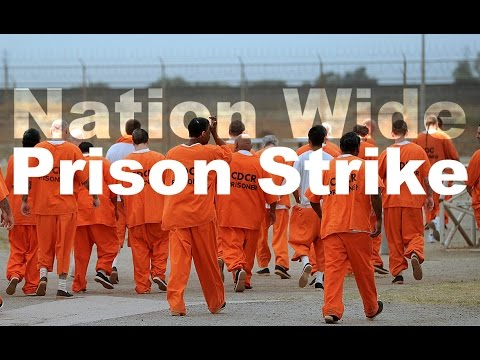 There's a MASSIVE Nationwide Prison Strike Going on Involving 24,000 Inmates