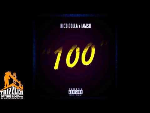 Youtube: Rico Dolla ft. iamsu! – 100 [Thizzler.com Exclusive]