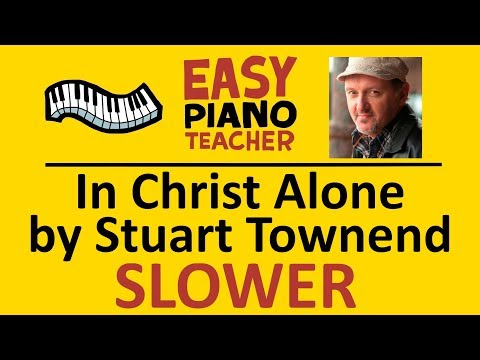 In Christ Alone Keyboard Chords By Stuart Townend Worship Chords