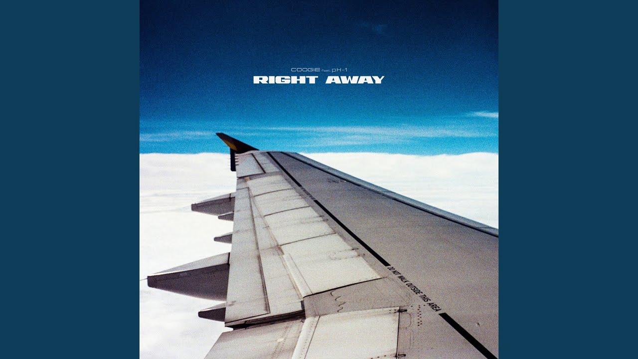 쿠기 (Coogie)  - Right away (Feat. pH-1)