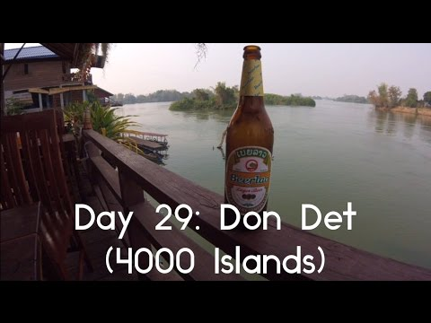 Asia Trip 2017: Day 29 (Don Det 4000 Islands, Laos)