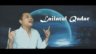Lailatul Qadar - Anang Hermansyah (Official Music Video)
