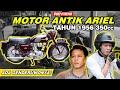 Review Motor Ariel   Motor Langka Dan Mahal !