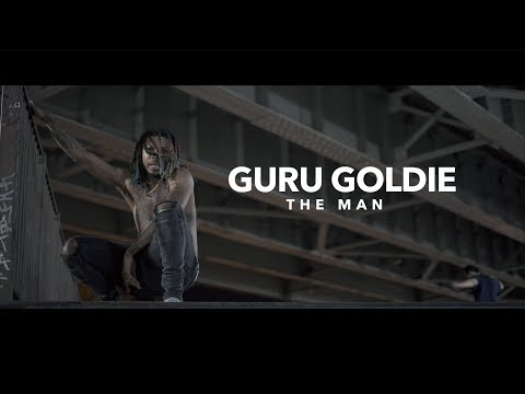 Guru Goldie - The Man (Official Video)