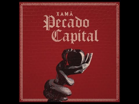 1. Pecado Capital - Xamã