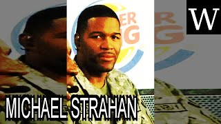 MICHAEL STRAHAN - WikiVidi Documentary