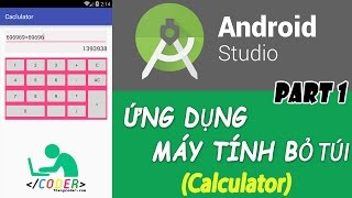 Bài TH số 2: [Phần 1] Xử lý layout   Làm máy tính bỏ túi Android   Calculator