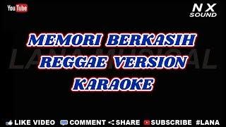 Gambar cover MEMORI BERKASIH - REGGAE VERSION | KARAOKE TANPA VOCAL
