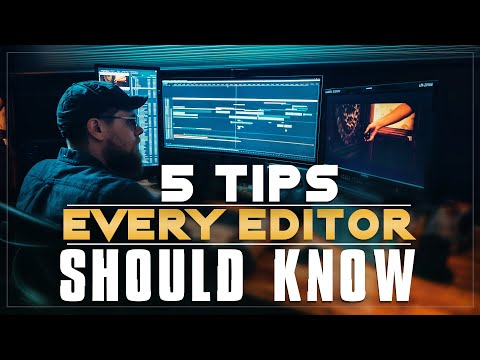 5 Tips Every Editor Should Know
