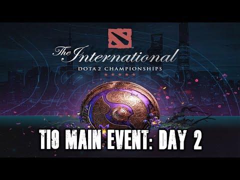 [🔴 DOTA 2 LIVE ENG] TI9 Main Event: Day 2 | The International 9 TI9 Dota 2