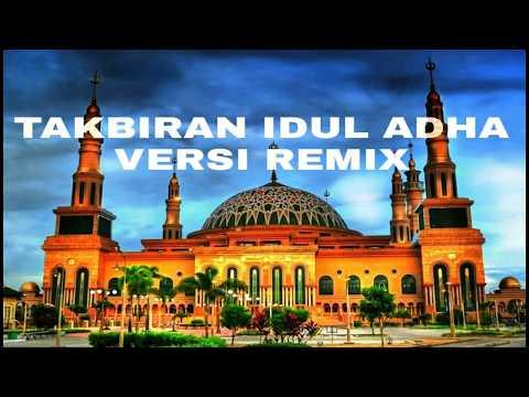Takbiran Idul Adha Versi Remix || DJ