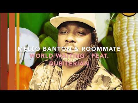 Mello Banton & Roommate - World Waiting Feat. Dubiterian (Avo#080)
