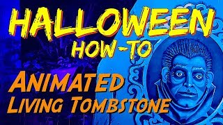 DIY Animated Living & Moving Tombstone HALLOWEEN Prop