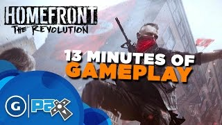 13 Minutes of Homefront: The Revolution Gameplay - PAX Prime 2015