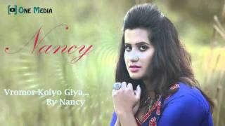 Bangla New Romantic Song 2016 By Nancy Vromor Koiyo Gia