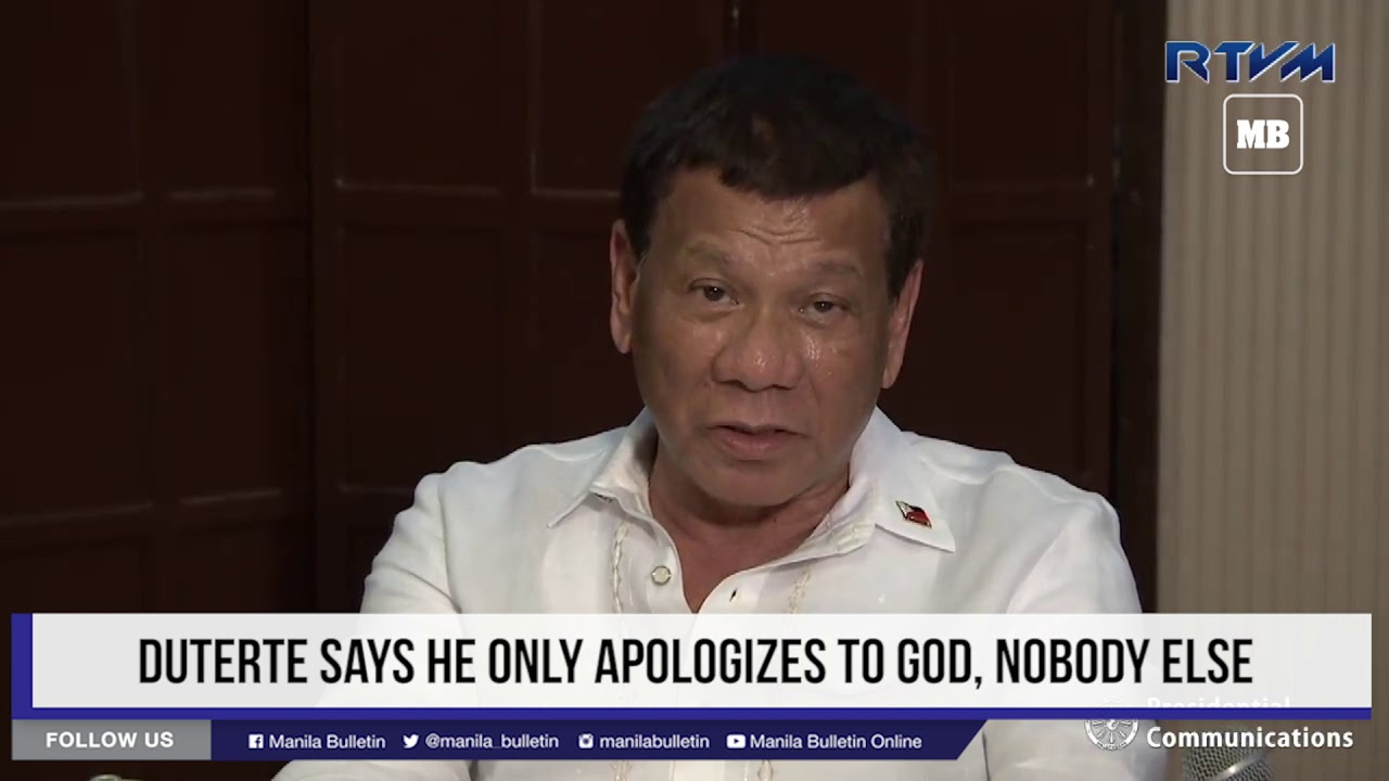 Duterte says he only apologizes to God, nobody else