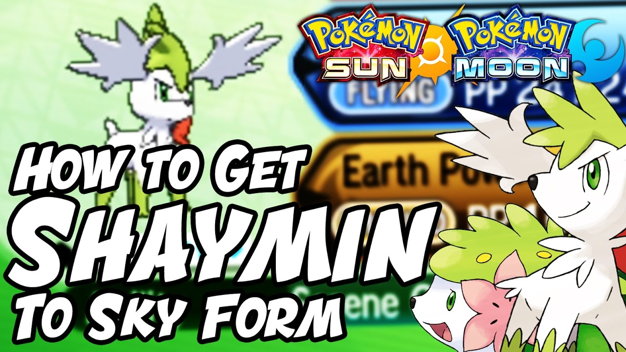 How to Change Shaymin to SKY FORM in Pokemon Sun and Moon - How to ...