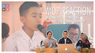 Gambar cover MOP  REACTION: BETRAND PETO - HANYA RINDU (ANDMESH) GA KUAT BIKIN MEWEK!